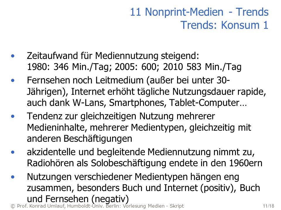 11 Nonprint-Medien - Trends Trends: Konsum 1