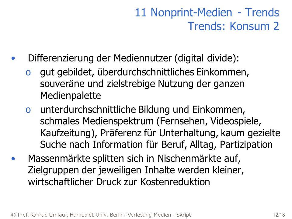11 Nonprint-Medien - Trends Trends: Konsum 2