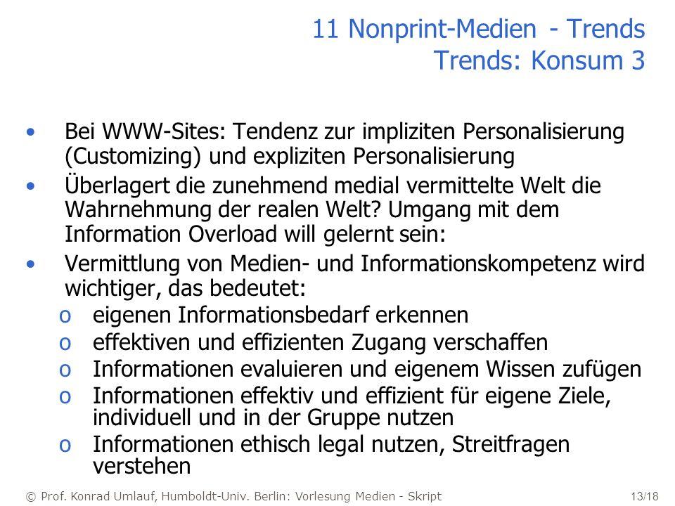 11 Nonprint-Medien - Trends Trends: Konsum 3