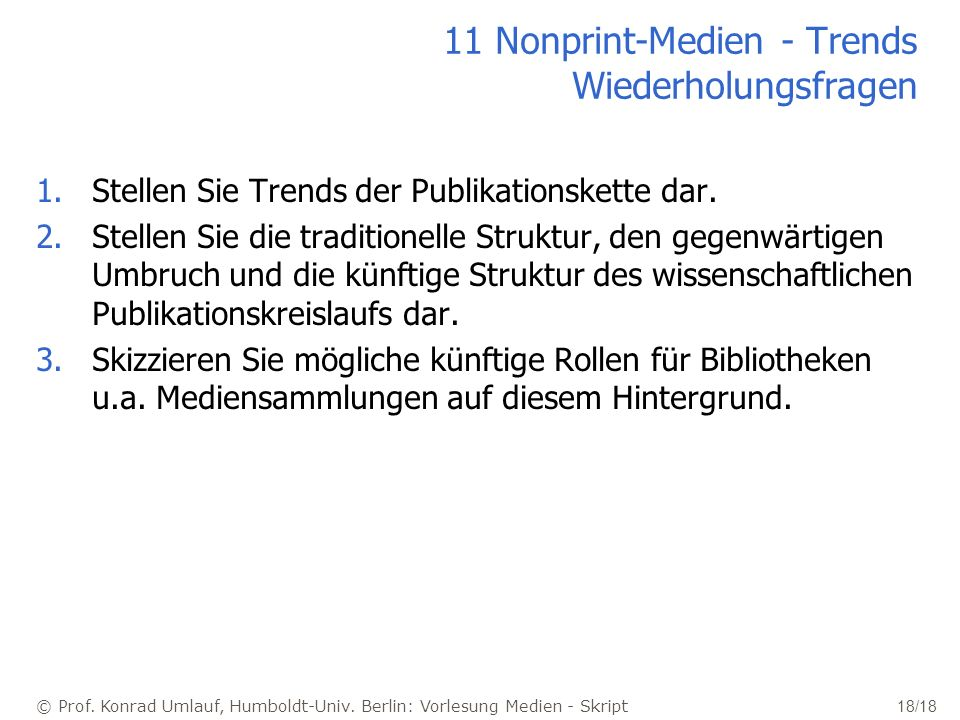 11 Nonprint-Medien - Trends Wiederholungsfragen