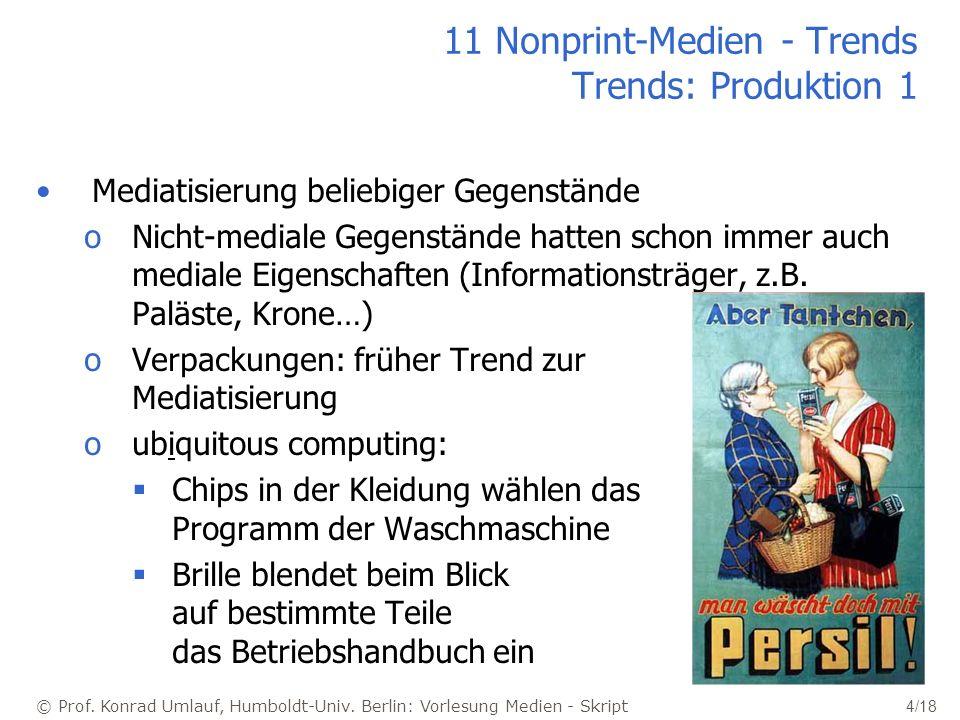 11 Nonprint-Medien - Trends Trends: Produktion 1