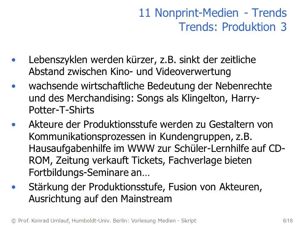 11 Nonprint-Medien - Trends Trends: Produktion 3