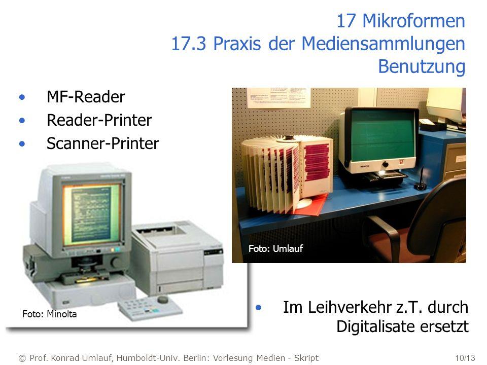 17 Mikroformen 17.3 Praxis der Mediensammlungen Benutzung