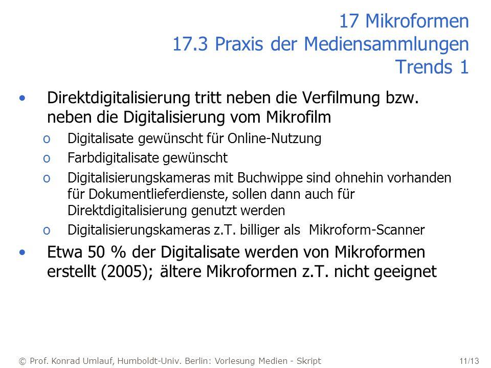 17 Mikroformen 17.3 Praxis der Mediensammlungen Trends 1