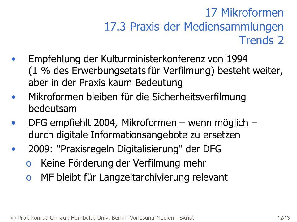 17 Mikroformen 17.3 Praxis der Mediensammlungen Trends 2