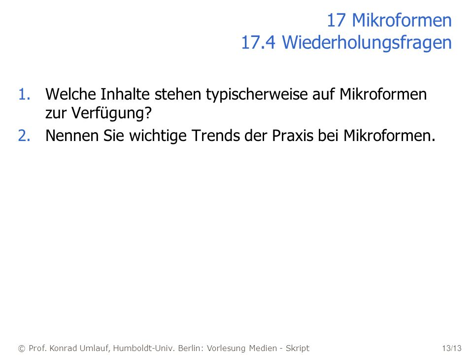 17 Mikroformen 17.4 Wiederholungsfragen