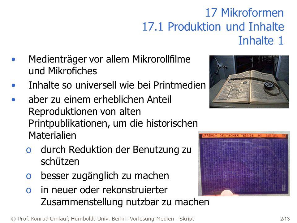 17 Mikroformen 17.1 Produktion und Inhalte Inhalte 1