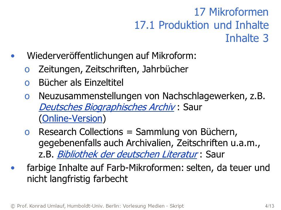 17 Mikroformen 17.1 Produktion und Inhalte Inhalte 3