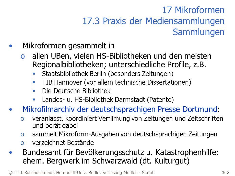 17 Mikroformen 17.3 Praxis der Mediensammlungen Sammlungen