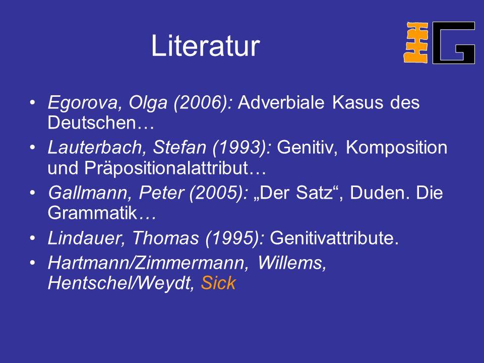 Literatur Egorova, Olga (2006): Adverbiale Kasus des Deutschen…