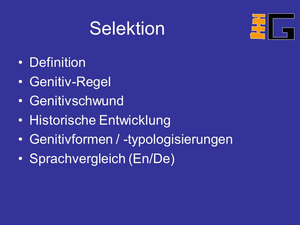 Selektion Definition Genitiv-Regel Genitivschwund