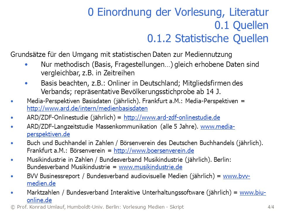 0 Einordnung der Vorlesung, Literatur 0. 1 Quellen 0. 1
