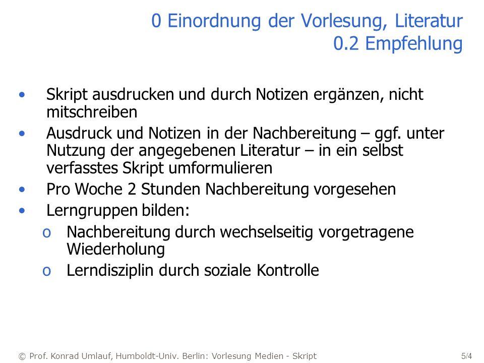 0 Einordnung der Vorlesung, Literatur 0.2 Empfehlung