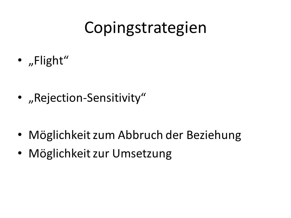 "Copingstrategien ""Flight ""Rejection-Sensitivity"