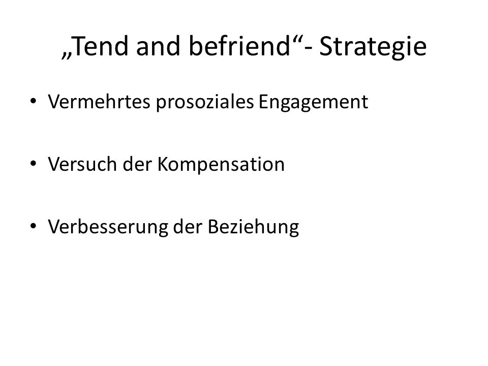 """Tend and befriend - Strategie"
