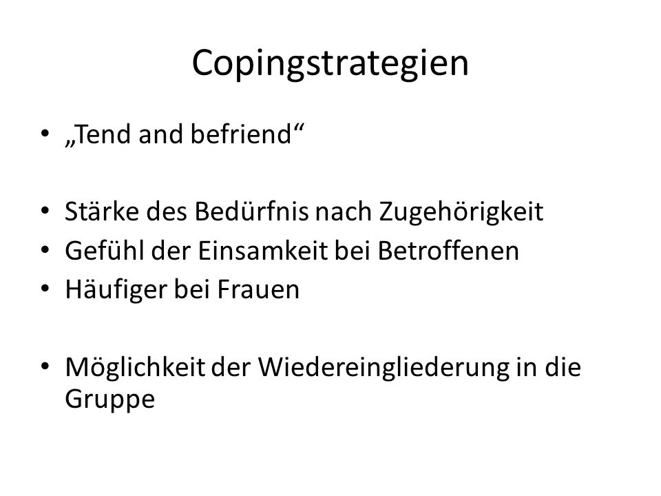 "Copingstrategien ""Tend and befriend"