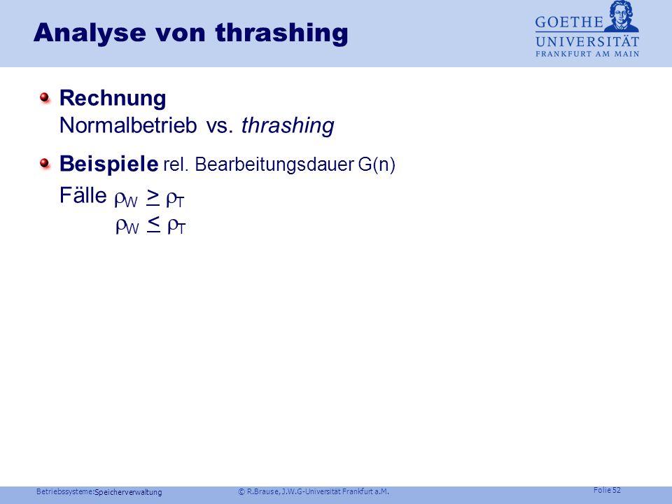 Analyse von thrashing Rechnung Normalbetrieb vs. thrashing