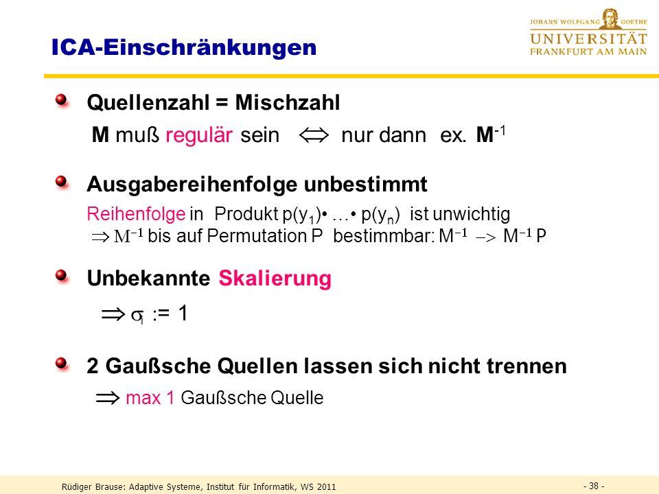  si := 1 ICA-Einschränkungen Quellenzahl = Mischzahl