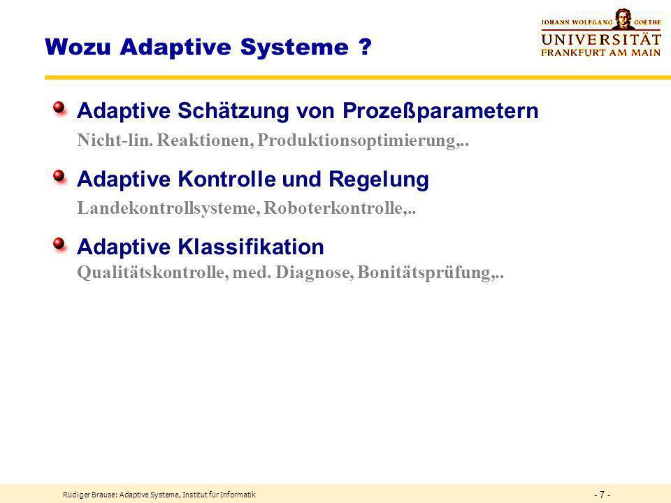 Wozu Adaptive Systeme Adaptive Schätzung von Prozeßparametern