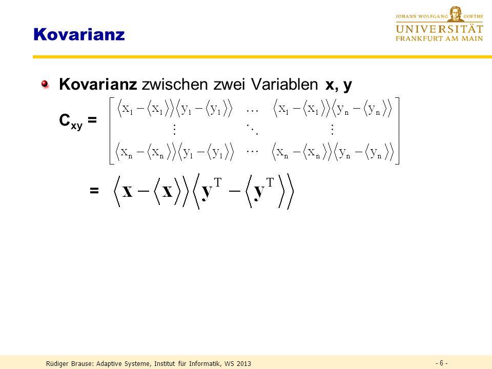 Kovarianz Kovarianz zwischen zwei Variablen x, y Cxy = =