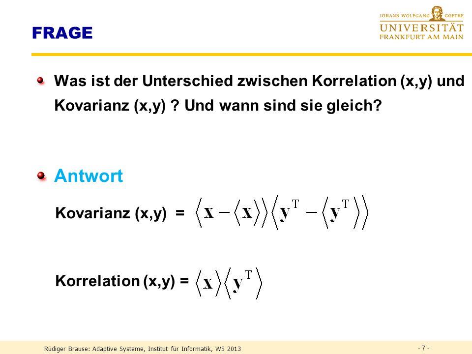 FRAGE Was ist der Unterschied zwischen Korrelation (x,y) und Kovarianz (x,y) Und wann sind sie gleich