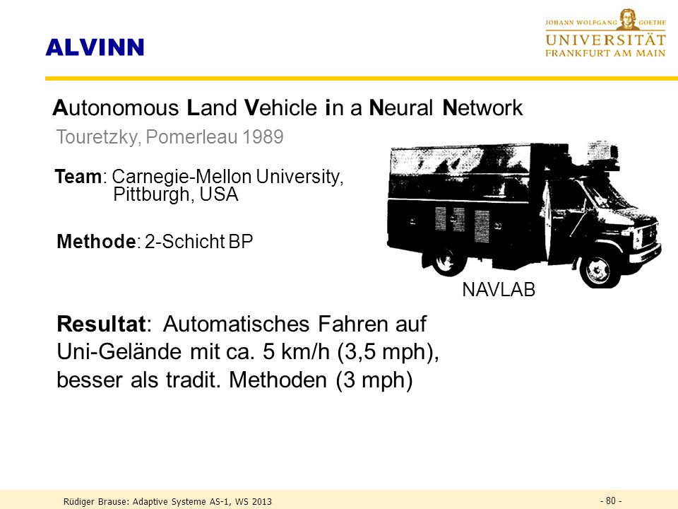ALVINN Autonomous Land Vehicle in a Neural Network