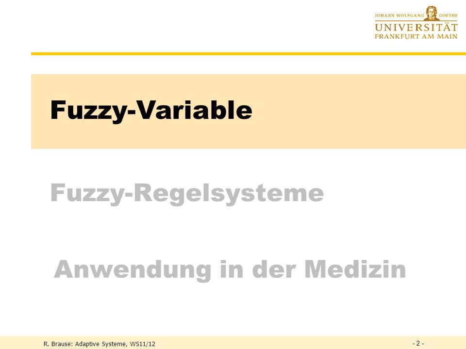 Fuzzy-Variable Fuzzy-Regelsysteme Anwendung in der Medizin