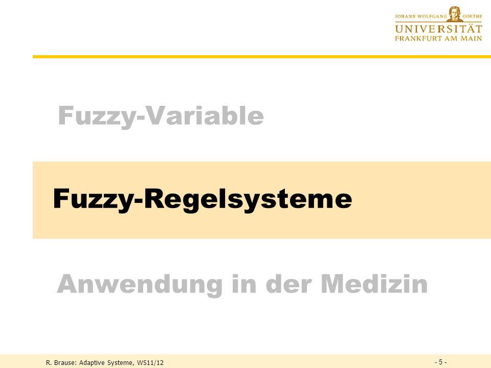 Fuzzy-Regelsysteme Fuzzy-Variable Anwendung in der Medizin