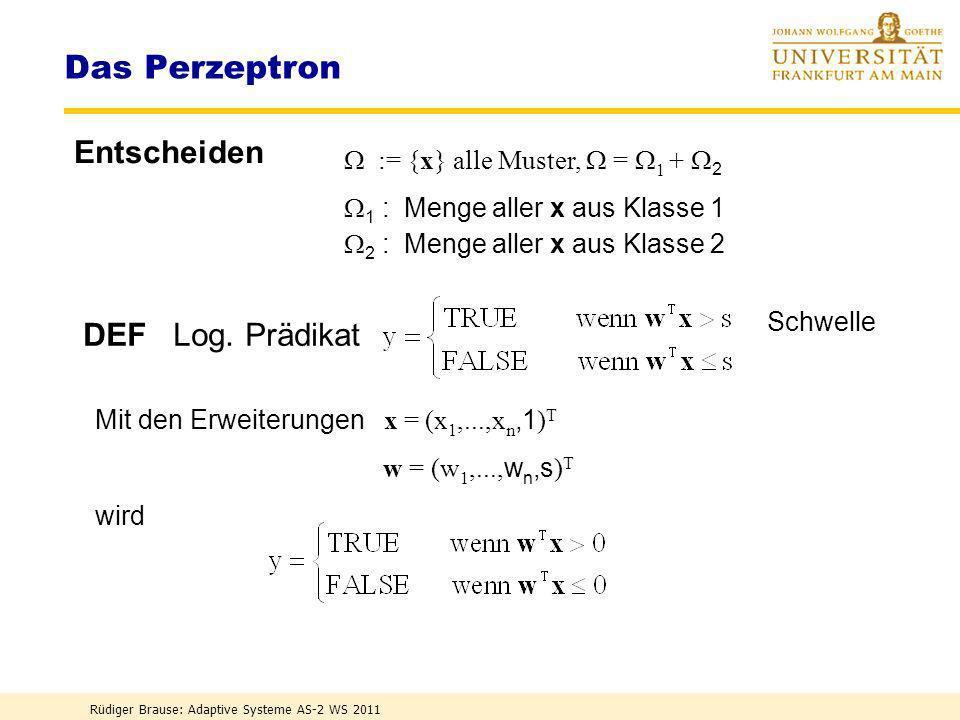 Das Perzeptron Entscheiden DEF Log. Prädikat