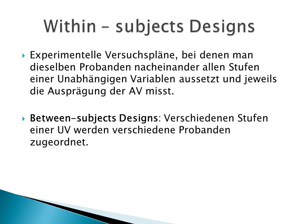 Within – subjects Designs