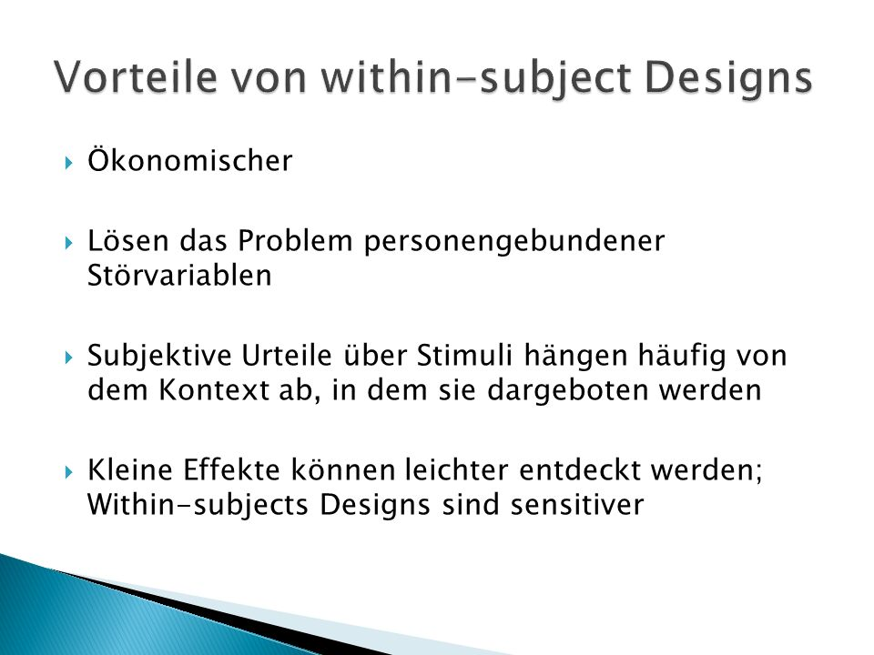 Vorteile von within-subject Designs