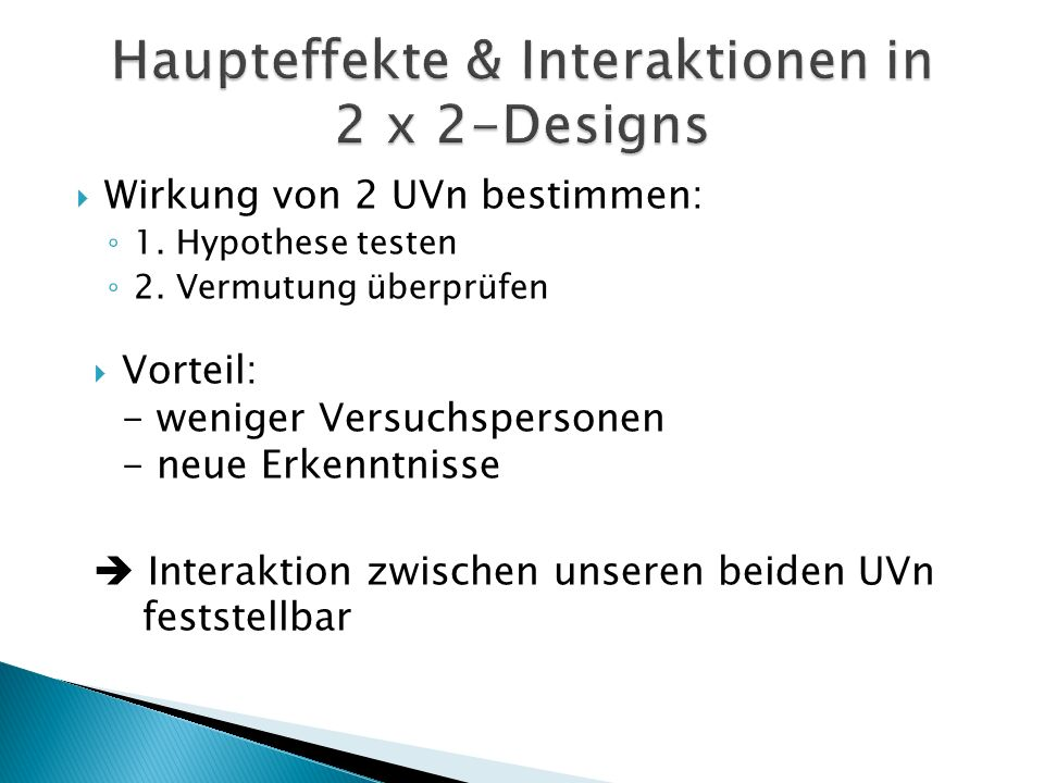 Haupteffekte & Interaktionen in 2 x 2-Designs