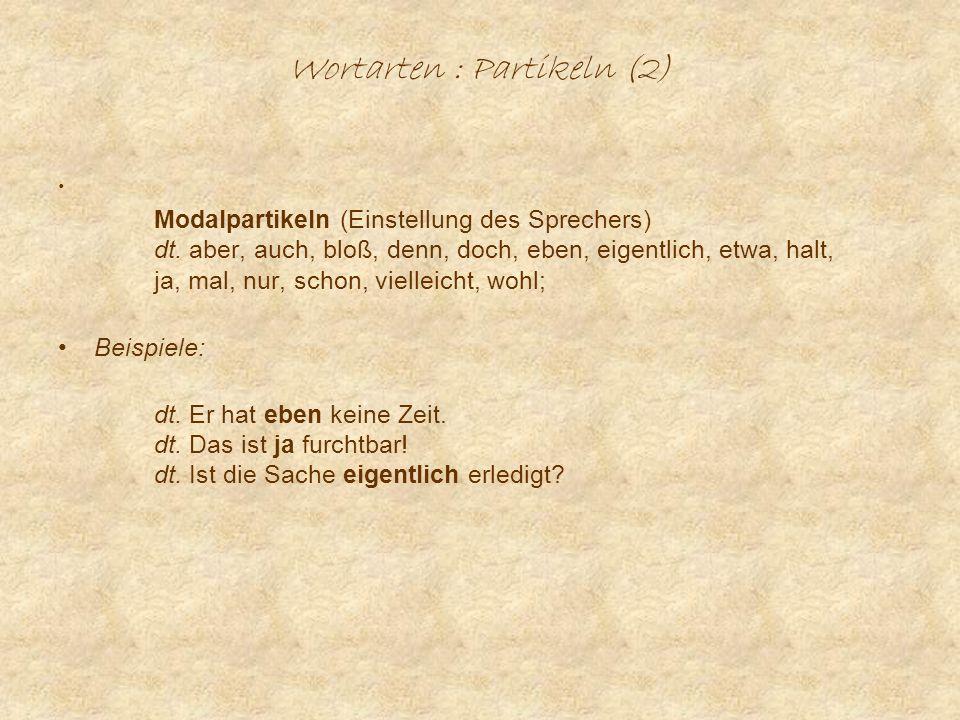 Wortarten : Partikeln (2)