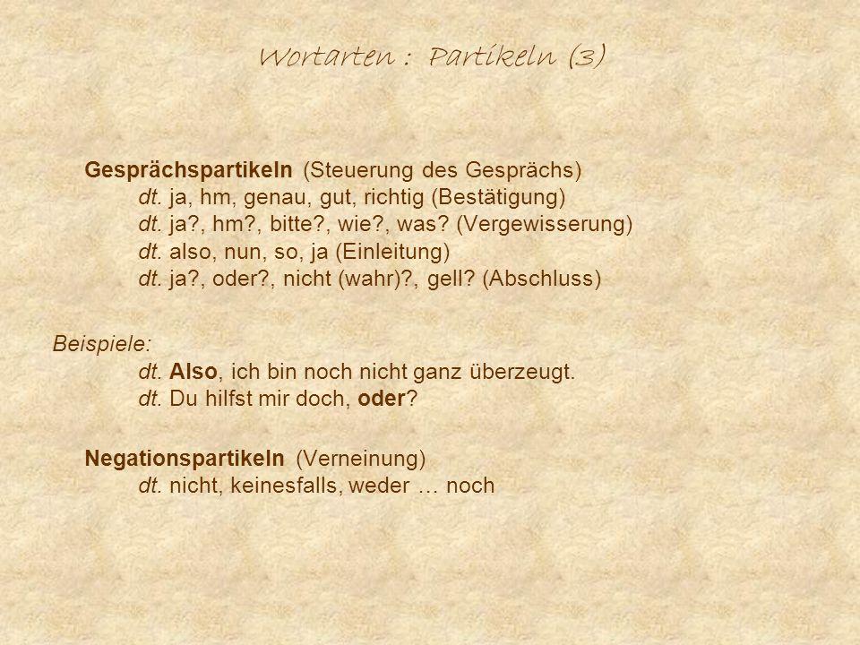 Wortarten : Partikeln (3)