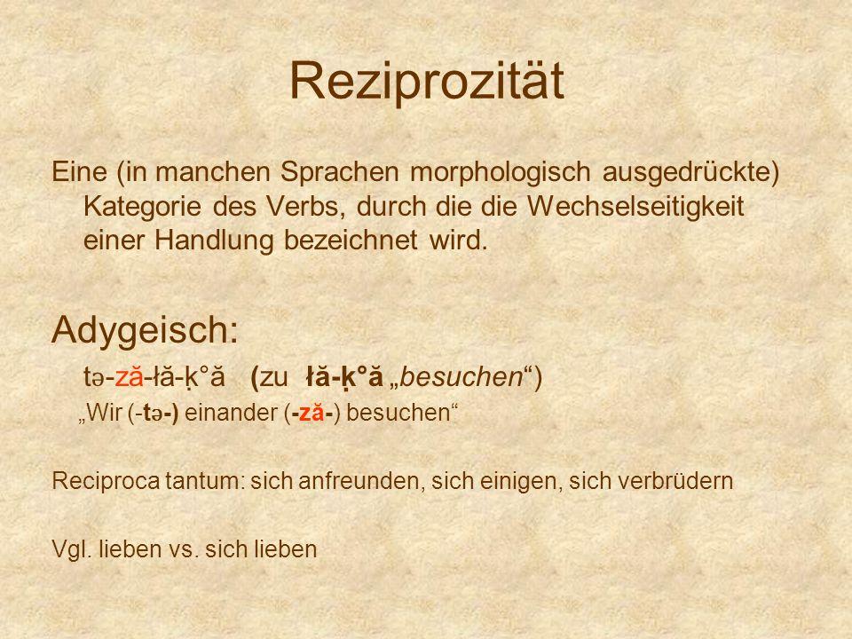 Reziprozität Adygeisch: