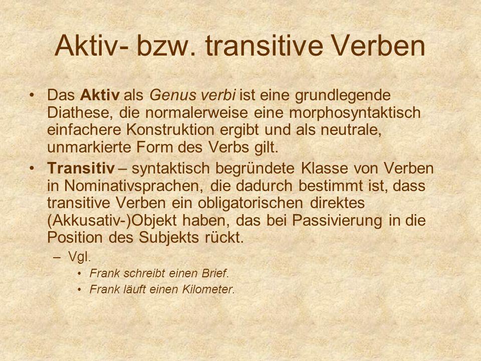 Aktiv- bzw. transitive Verben