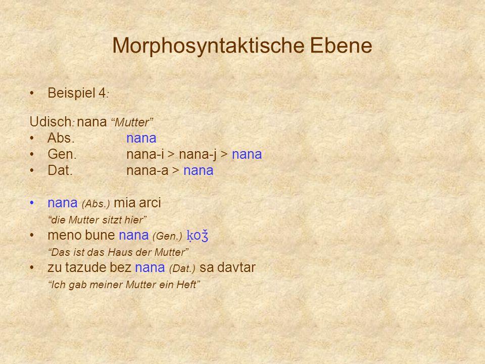 Morphosyntaktische Ebene