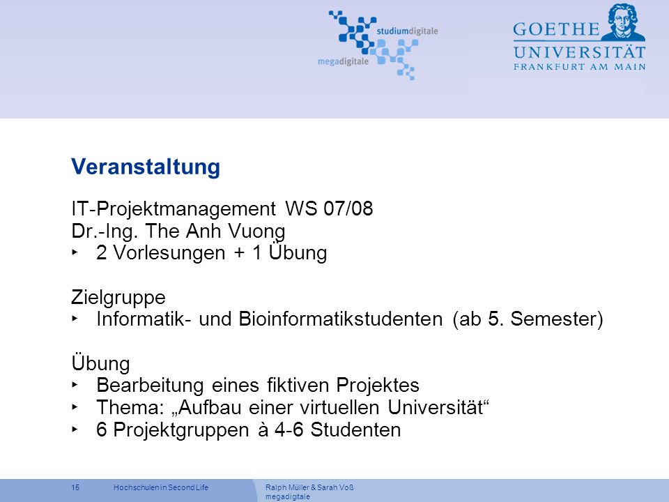 Veranstaltung IT-Projektmanagement WS 07/08 Dr.-Ing. The Anh Vuong