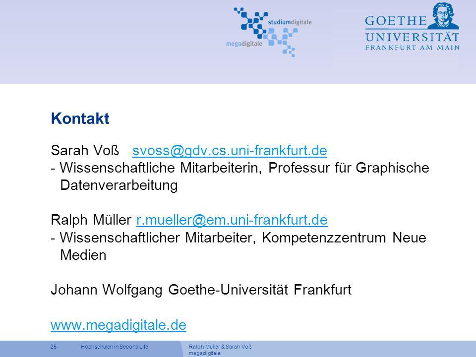 Kontakt Sarah Voß svoss@gdv.cs.uni-frankfurt.de