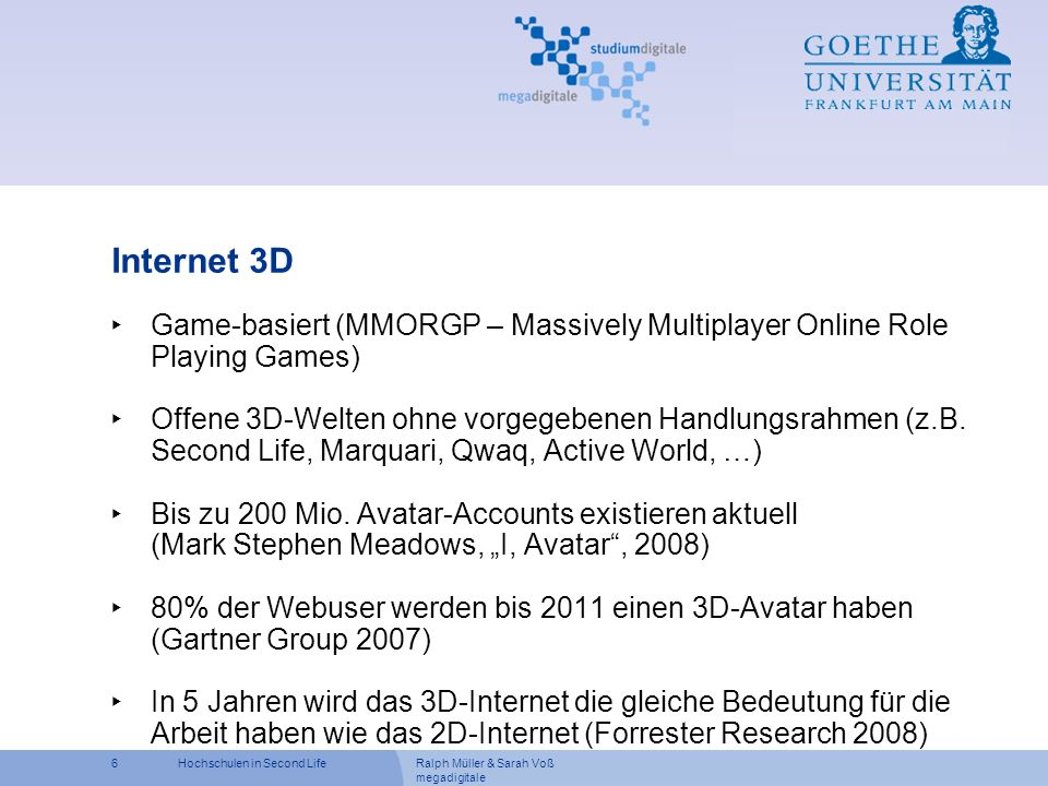Internet 3D Game-basiert (MMORGP – Massively Multiplayer Online Role Playing Games)