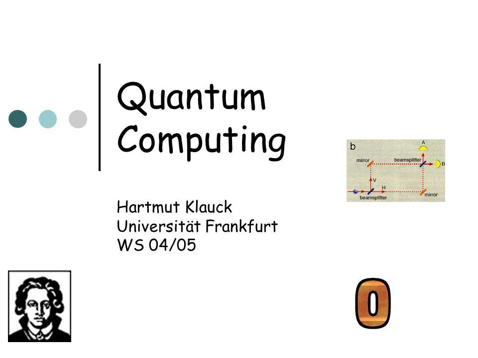 Hartmut Klauck Universität Frankfurt WS 04/05