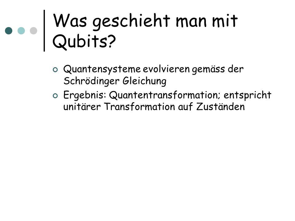 Was geschieht man mit Qubits