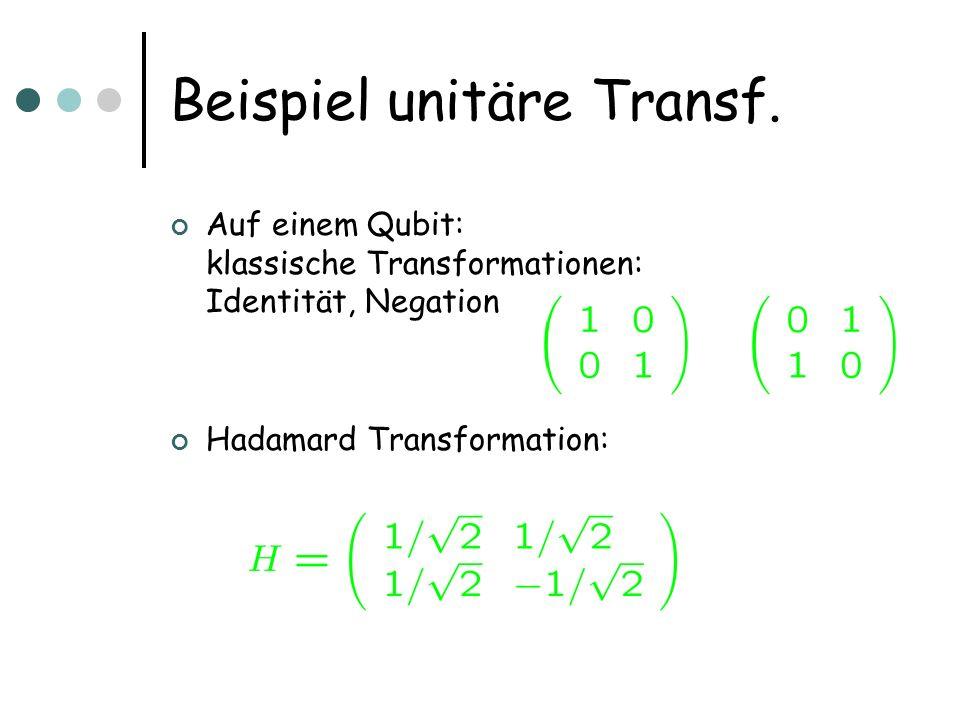 Beispiel unitäre Transf.