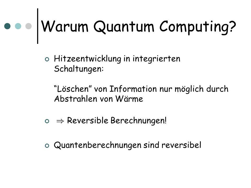 Warum Quantum Computing