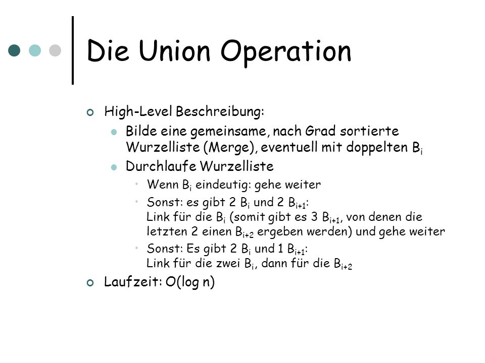 Die Union Operation High-Level Beschreibung:
