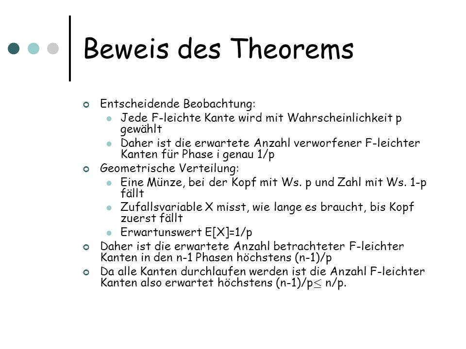 Beweis des Theorems Entscheidende Beobachtung: