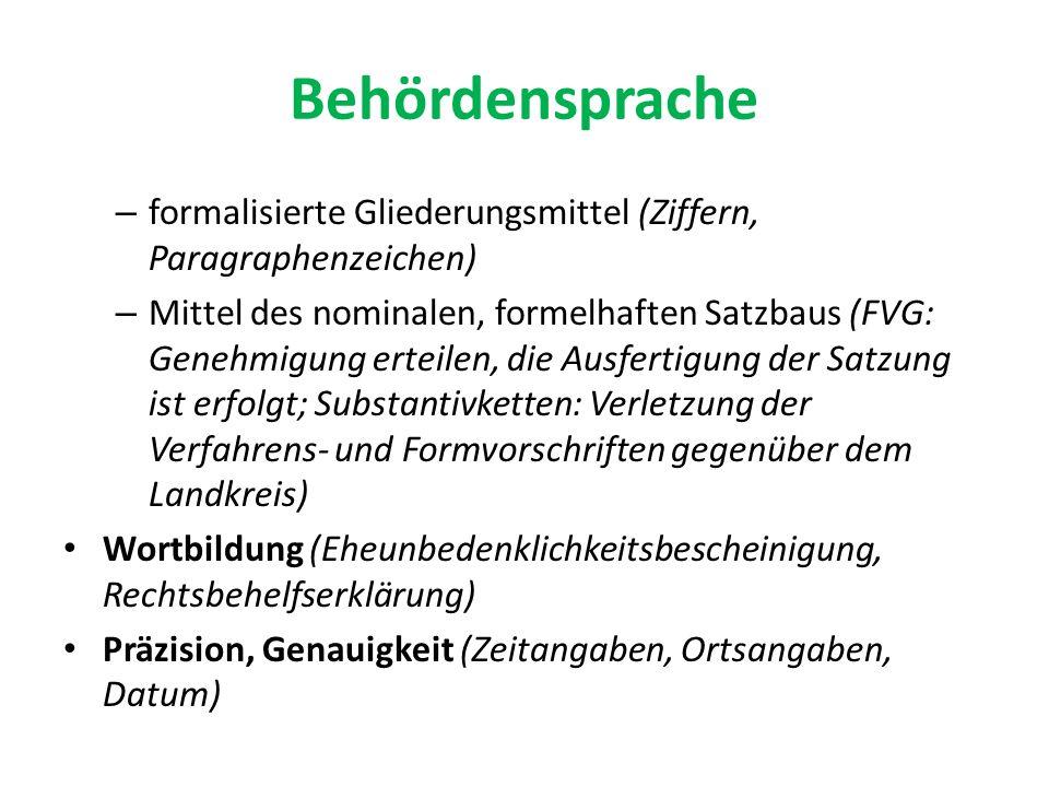 Behördensprache formalisierte Gliederungsmittel (Ziffern, Paragraphenzeichen)