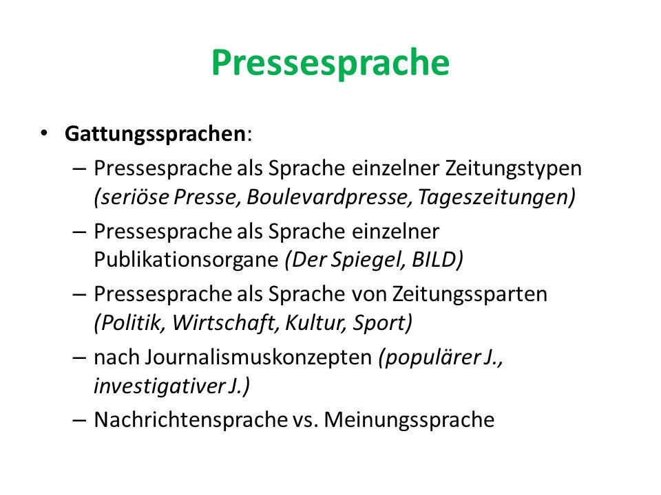 Pressesprache Gattungssprachen: