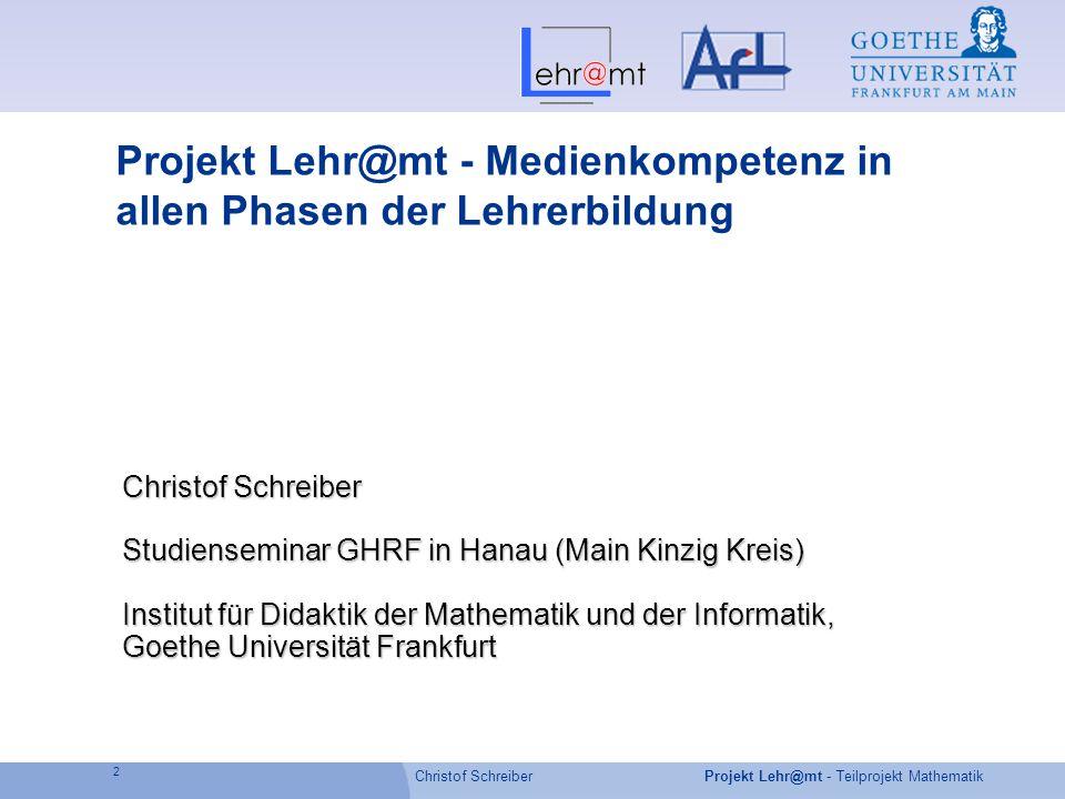 Projekt Lehr@mt - Medienkompetenz in allen Phasen der Lehrerbildung