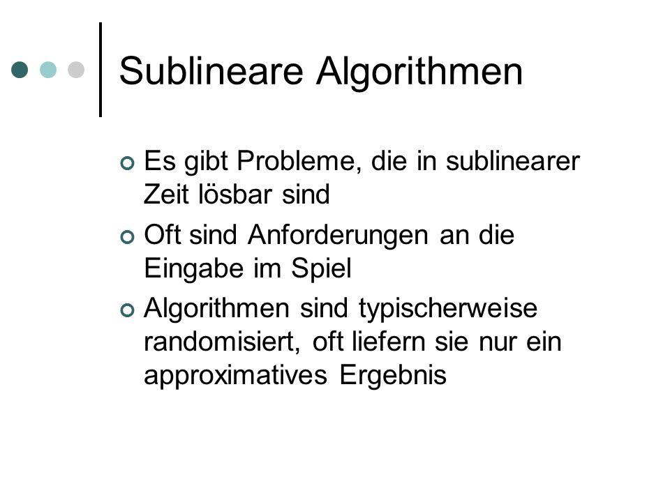 Sublineare Algorithmen